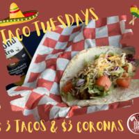 Every Tuesday is Taco Tuesday!